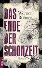 Das Ende der Schonzeit von Werner Rohner (2014, Gebundene Ausgabe)