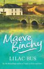 Lilac Bus by Maeve Binchy (Paperback, 2006)