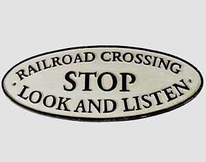 Details about Railroad Crossing Sign STOP LOOK LISTEN Large 38cm Cast Iron  Repro Train