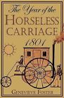 Year of the Horseless Carriage: 1801 by Genevieve Foster (Paperback / softback, 2008)