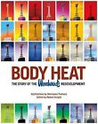 Body Heat: The Story of the Woodward's Redevelopment by Simply Read Books (Paperback, 2011)