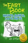 The Fart Book: The Adventures of Milo Snotrocket by J B O'Neil (Paperback / softback, 2012)