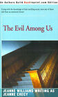 The Evil Among Us by Jeanne Williams (Paperback / softback, 2001)