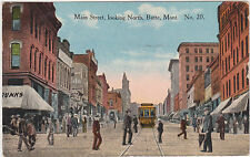 Butte,Montana,Main Street Looking North,Trolley Car,Silver Bow County,Used,1917