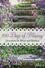 100 Days of Blessing - Volume 2: Devotions for Wives and Mothers by Nancy Campbell (Paperback / softback, 2013)