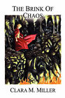 The Brink of Chaos by Clara M Miller (Hardback, 2007)