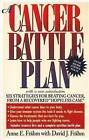 A Cancer Battle Plan: Six Strategies for Beating Cancer, from a Recovered  Hopeless Case by David J. Frahm, E.Anne Frahm (Paperback, 1999)