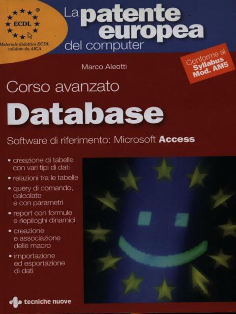 CORSO AVANZATO DATABASE  ALEOTTI MARCO TECNICHE NUOVE 2004