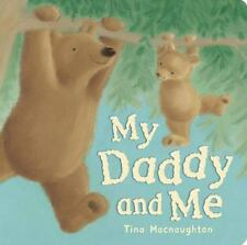 My Daddy and Me by Tina McNaughton (2008, Hardcover) Bears