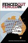 Fenced Out, Fenced in: Border Protection, Asylum and Detention in Australia by Common Ground Publishing (Paperback / softback, 2006)