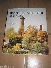 Livre Allemand / DEUTSCHES BUCH / BURGEN UND SCHLÖSSER AN DER SAAR