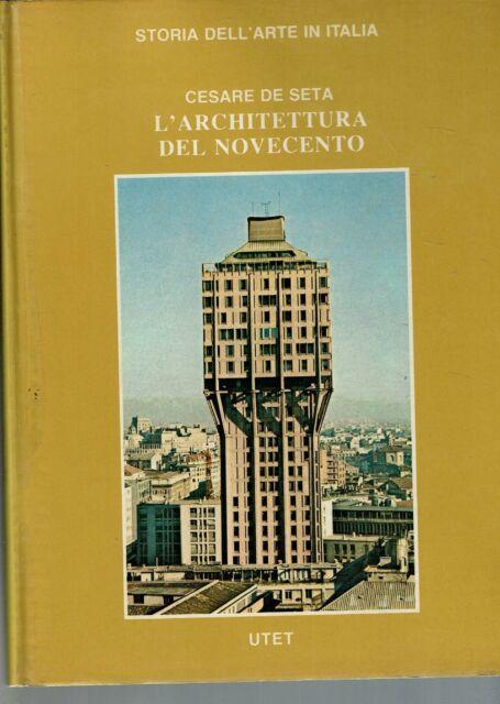 L' architettura del Novecento