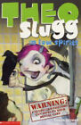 Theo Slugg in Low Spirits by Simon Goswell (Paperback, 2004)