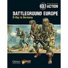 Bolt Action: Battleground Europe: D-Day to Germany by Warlord Games (Paperback, 2014)