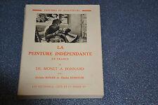"Basler & Kunstler ""La Peinture indépendante en France (I De Monet à Bonnard)"""