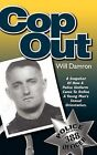 Cop Out by Will Damron (Hardback, 2012)