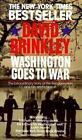 Washington Goes to War by David Brinkley (1989, Paperback)