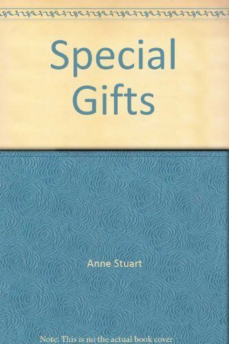 Special Gifts (Sensation) By Anne Stuart