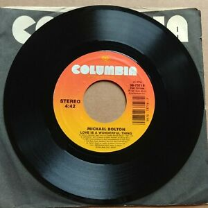 """MICHAEL BOLTON Love Is A Wonderful Thing 45 7"""" POP VOCAL Record Vinyl Columbia"""