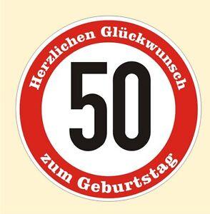 Details Zu Verkehrsschild 50 Geburtstag Aufkleber Verkehrszeichen Straßenschild Birthday