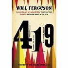 419 by Will Ferguson (Paperback, 2014)