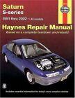 Saturn (91-02) Automotive Repair Manual by J. H. Haynes, Mark Ryan (Paperback, 2004)
