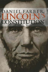 Lincoln-039-s-Constitution-by-Farber-Daniel-A-Paperback-book-2004