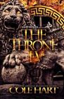 The Throne IV by Cole Hart (Paperback / softback, 2015)