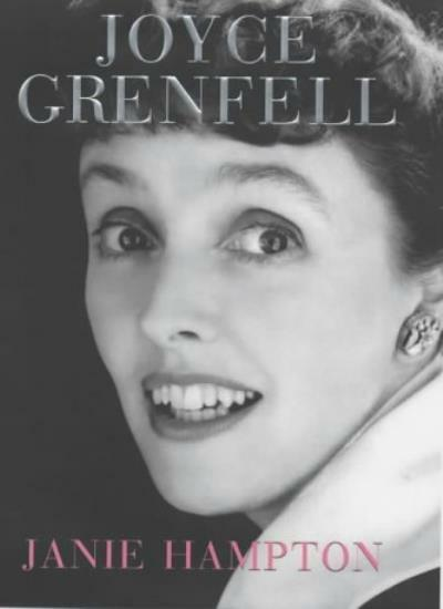 Joyce Grenfell: A Biography By Janie Hampton. 9780719561436