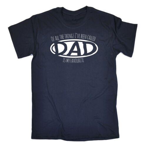 Men/'s Things Ive été appelé papa est mon préféré père fils Pop T-shirt anniversaire