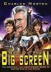 Now on the Big Screen: The Unofficial and Unauthorised Guide to Doctor Who at the Movies by Charles Norton (Paperback, 2015)