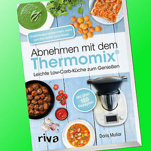Abnehmen mit dem Thermomix® | Leichte Low-Carb-Küche zum Genießen ...