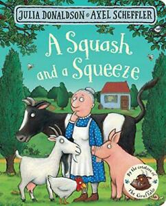 A-Squash-and-a-Squeeze-by-Donaldson-Julia-NEW-Book-FREE-amp-FAST-Delivery-Boa