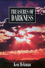 Treasures of Darkness by Kenneth M Hekman (Paperback / softback, 2001)