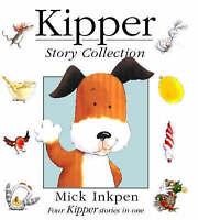 "Kipper Story Collection: ""Kipper"", ""Kipper's Birthday"", ""Kipper's Toybox"", ""Kipp"