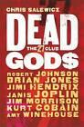 Dead Gods: The 27 Club by Chris Salewicz (Paperback, 2015)