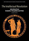 The Intellectual Revolution: Selections from Euripides, Thucydides and Plato by Joint Association of Classical Teachers' Greek Course (Paperback, 2015)