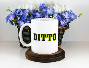 Ditto Funny Coffee Mug I Love You Too Ghost Movie Classic