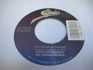 Rock 45 Stevie Ray Vaughn Amp Double Trouble The House Is