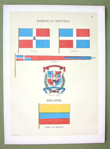 1899 Color Litho Print FLAGS Dominican Republic /& Equador Coat of Arms