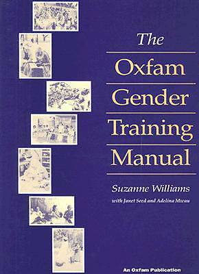 1 of 1 - The Oxfam Gender Training Manual by Adelina Mwau, Suzanne Williams, Janet...