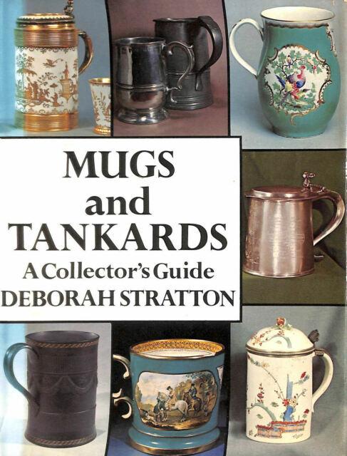 Mugs and Tankards by Stratton, Deborah