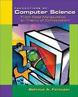 Foundations of Computer Science: From Data Manipulation to Theory of Computation by Behrouz A. Forouzan (Paperback, 2002)