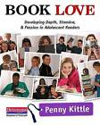 Book Love: Developing Depth, Stamina, and Passion in Adolescent Readers by Penny Kittle (Paperback / softback, 2012)
