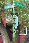 94th & Racine  : The Roots of Me by Nya B (Hardback, 2012)