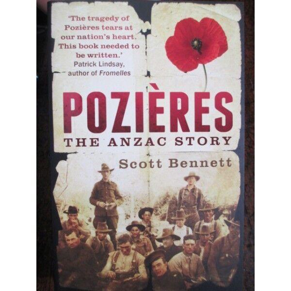 Pozieres The Anzac Story by Scott Bennett Australian Battle History Book