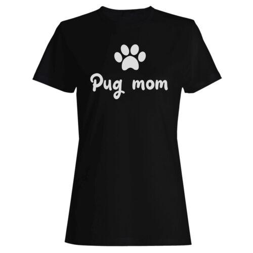 Pug Mom Ladies T-shirt//Tank Top t697f