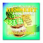 The Mason Jar Dessert Cookbook: How to Create Mason Jar Dessert Mixes by Lonnette Parks (Paperback, 2007)