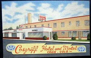 Craig Colorado 1940 S Cosgriff Hotel And Motel Tails