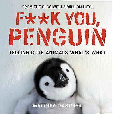 Very Good, Fk You, Penguin (Humour), Gasteier, Matthew, Book